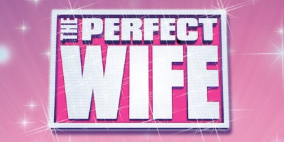 Plested and Brown The Perfect Wife